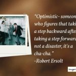 Optimistic Definition: A Step Backward Is Not A Disaster, It Is Cha Cha
