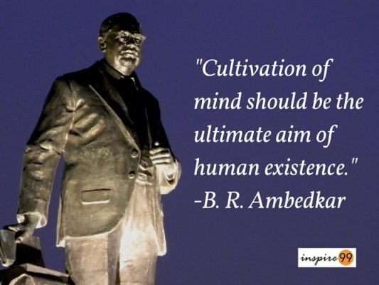 5 Brilliant Quotes And Thoughts By Ambedkar Ambedkar Quotes On