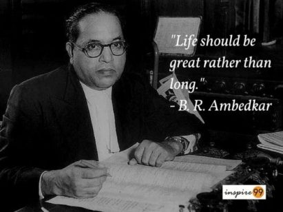 life should be great quotes, ambedkar quote on life, ambedkar quote purpose of life, ambedkar quote meaning of life