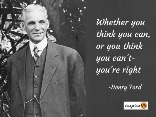 14 Stirring Henry Ford Motivational Quotes Inspire 99