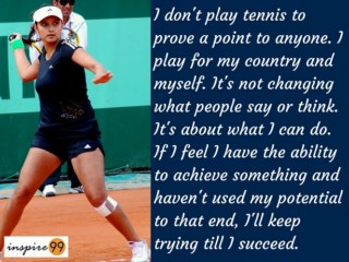 proving a point quote, inspirational quote sania mirza, sania mirza real life quotes and meaning
