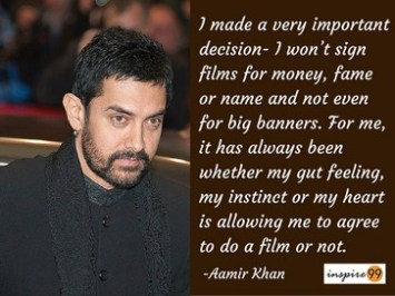 I wont sign films for money - Aamir Khan Quotes