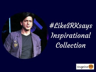 best of #LikeSRKsays, #LikeSRKsays motivational collection, #LikeSRKsays inspiration, #LikeSRKsays self improvement, #LikeSRKsays quotes