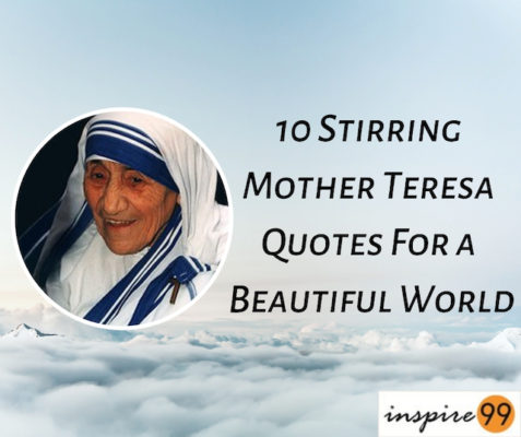 Mother Teresa Quotes People Are Often: 10 Stirring Mother Teresa Quotes For A Beautiful World