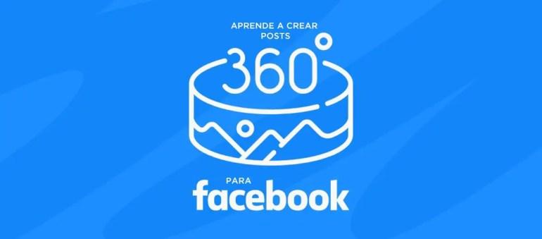 Crear Post De 360 para Facebook