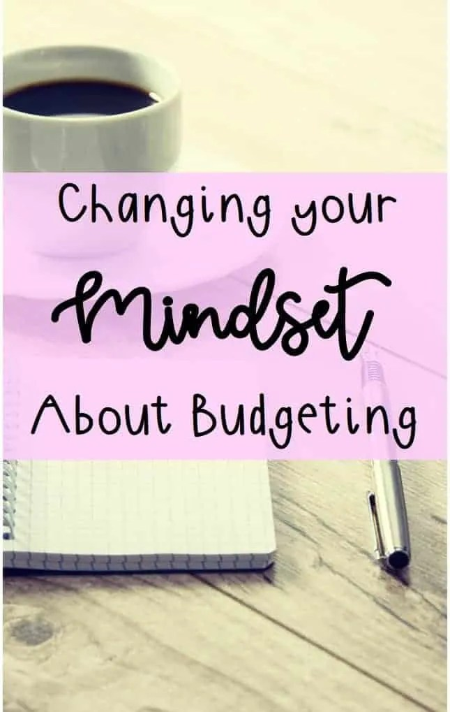 How to change your mindset about budgeting by inspiredbudget.com