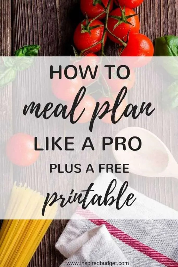 how to meal plan by inspiredbudget.com