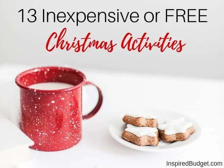 Inexpensive or FREE Christmas Activities by InspriedBudget.com