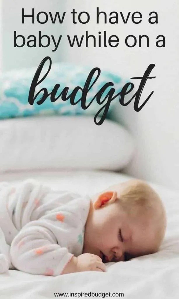 baby on a budget by inspiredbudget.com