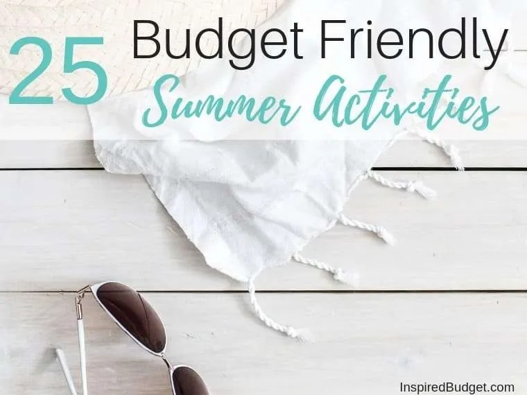 Free or Budget Friendly Summer Activities by InspiredBudget.com