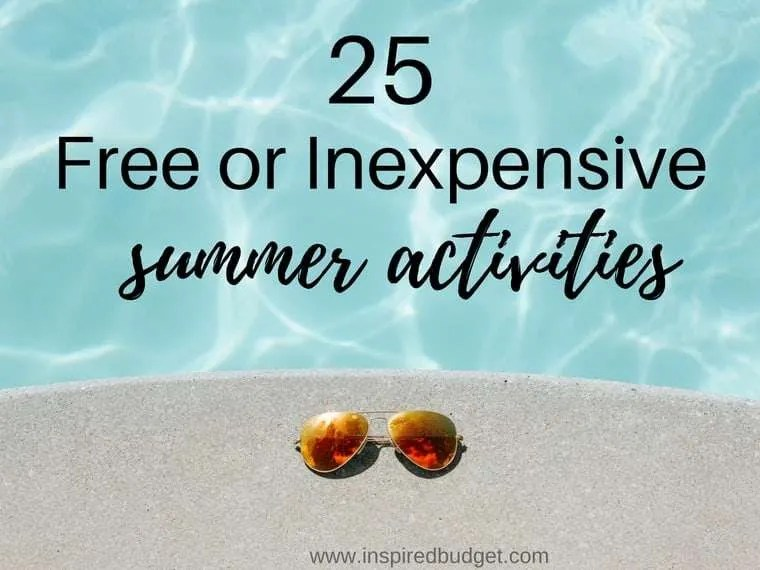 free or inexpensive summer activities by inspiredbudget.com