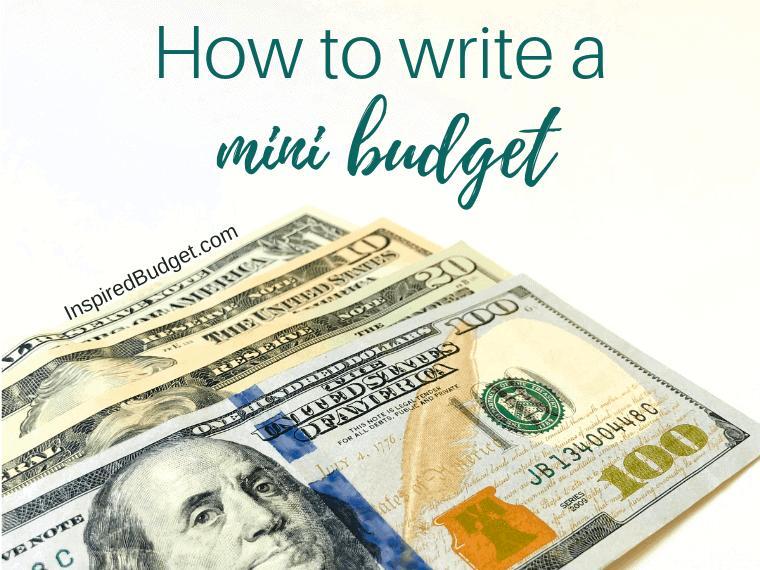 How To Write A Mini Budget by InspiredBudget.com