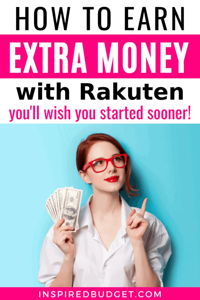 How To Earn Money With Rakuten by InspiredBudget