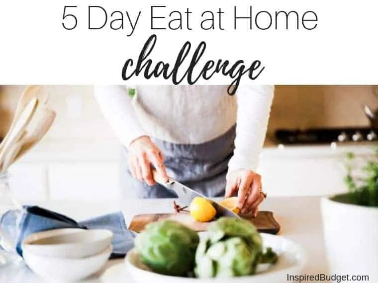 Eat At Home Challenge by InspiredBudget.com
