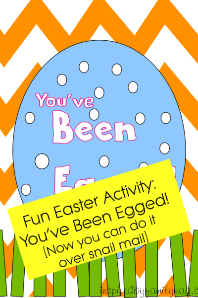 Easter Activity: You've Been Egged Activity {Option for Long Distant Relatives}