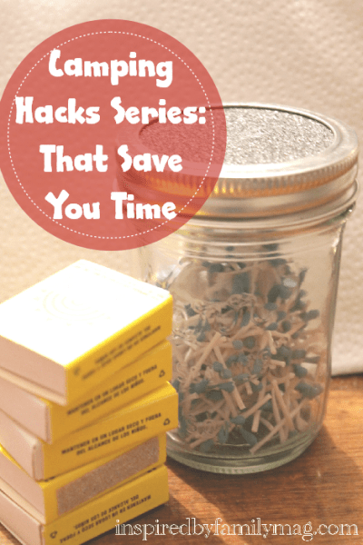 Camping Hacks: Ideas That Save You Time