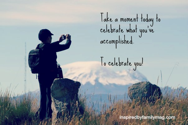 celebrate your accomplishments quote