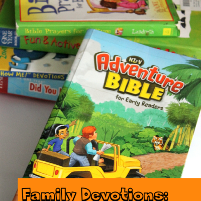 Family Devotions: How We Made it Stick in the Busyness