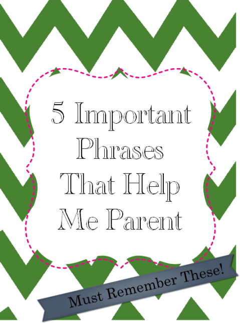 parenting phrases