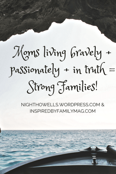 The Brave Moms = Strong Families! Challenge