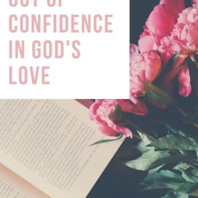 Mothering with Confidence of God's Love
