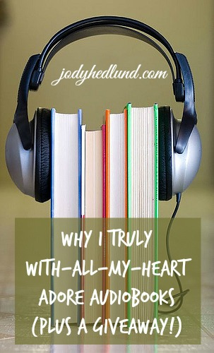 Why I truly with-all-my-heart adore audiobooks (plus a giveaway!)