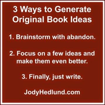 3 Ways to Generate Original Book Ideas