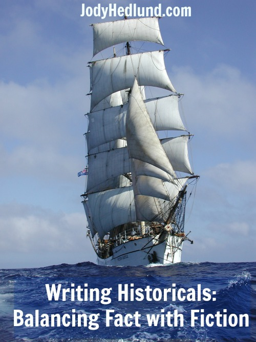 Writing Historicals: Balancing Fact with Fiction