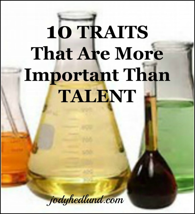 10 Traits That Are More Important Than Talent