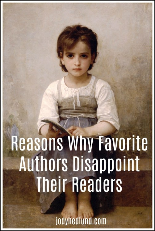 Reasons Why Favorite Authors Disappoint Their Readers