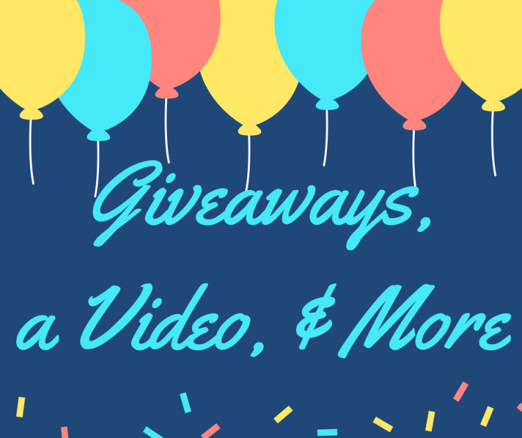 Giveaways, a Video, and More