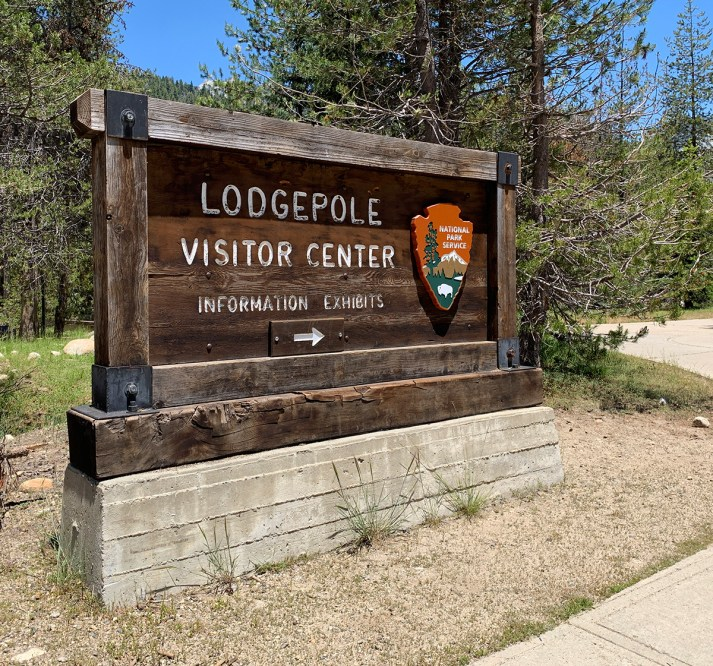 Lodgepole Visitor Center Sign