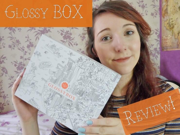 glossy box May boos beauty blog