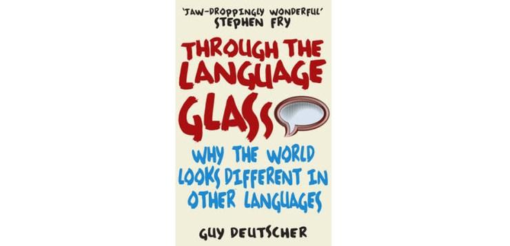 september-favourites-through-language-glass-guy-deutscher-book-reading