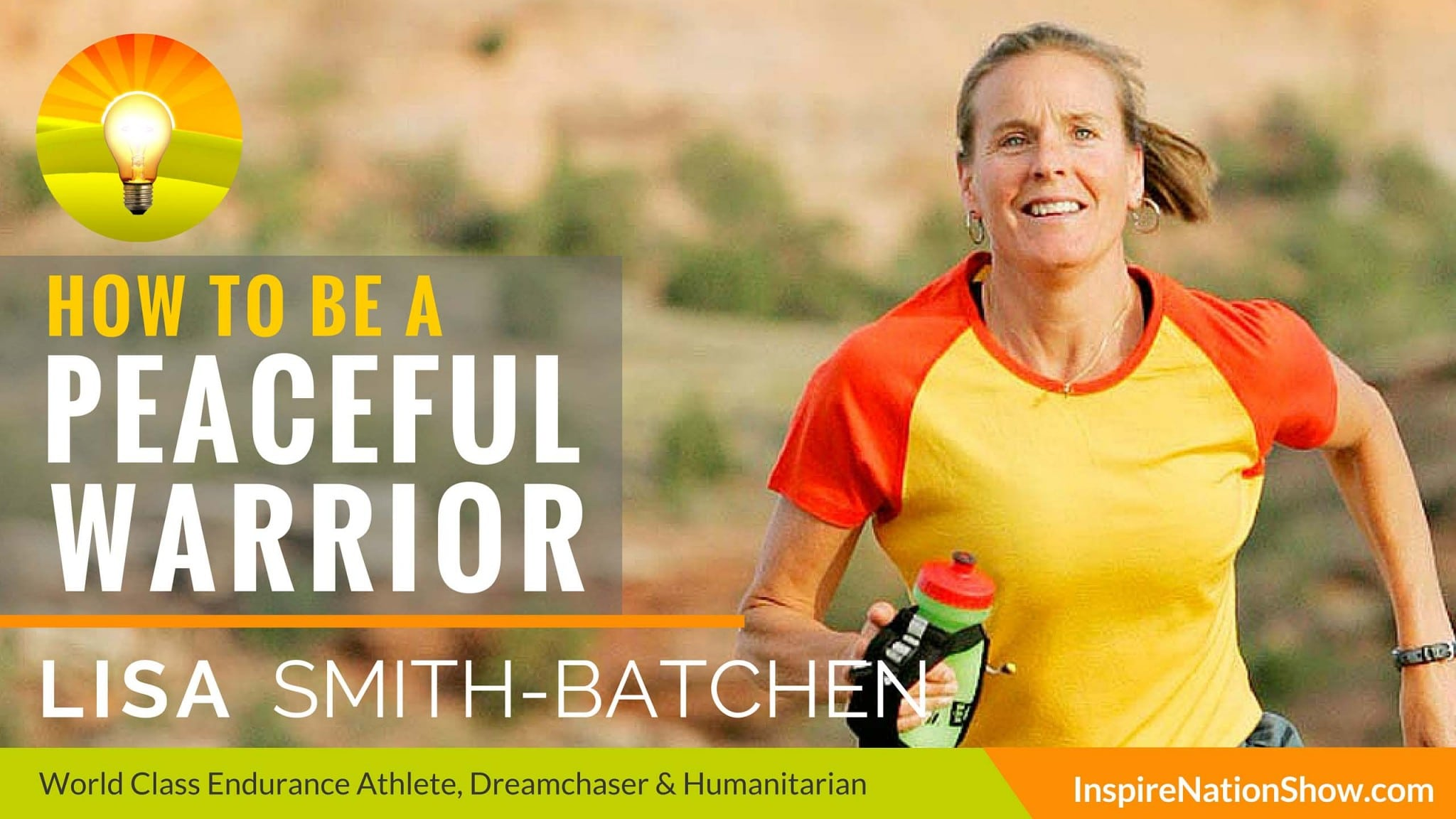 Lisa-Smith-Batchen-Inspire-Nation-show-podcast-badwater-ultramarathon-marathon-des-sables-sahara-endurance-50-miles-50-states-dreamchaser-foundation