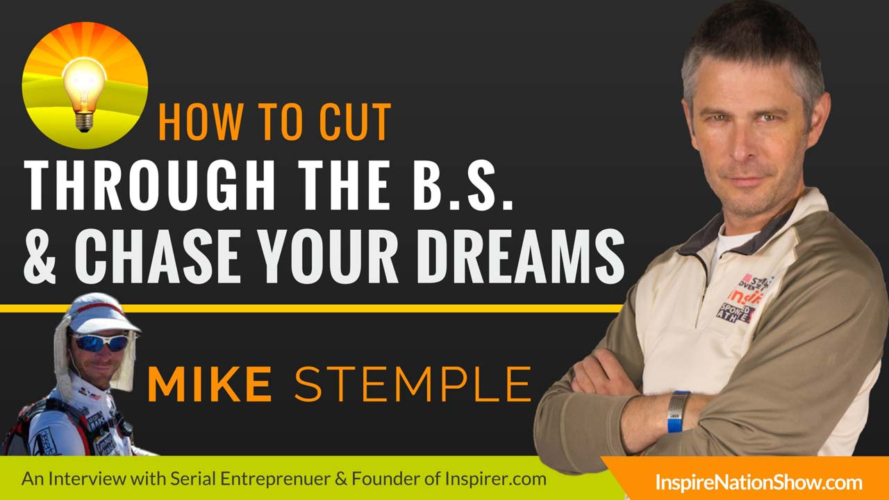 Mike-Stemple-Inspire-Nation-Show-podcast-inspirer-artist-ultra-runner-serial-entrepreneur-sidepreneur-intrapreneur-self-help