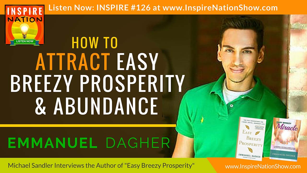 Listen to Michael Sandler's Interview with Emmanuel Dagher http://www.InspireNationShow.com