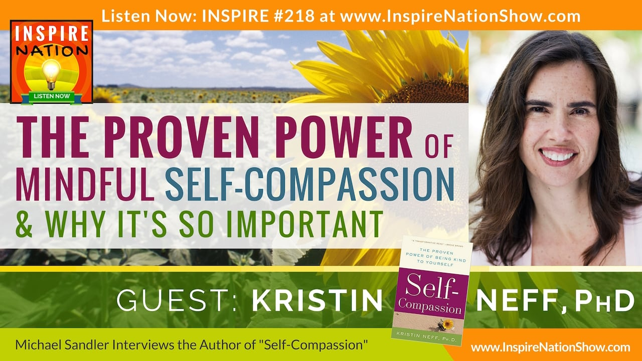 Listen to Michael Sandler's interview with Kristin Neff on self-compassion!