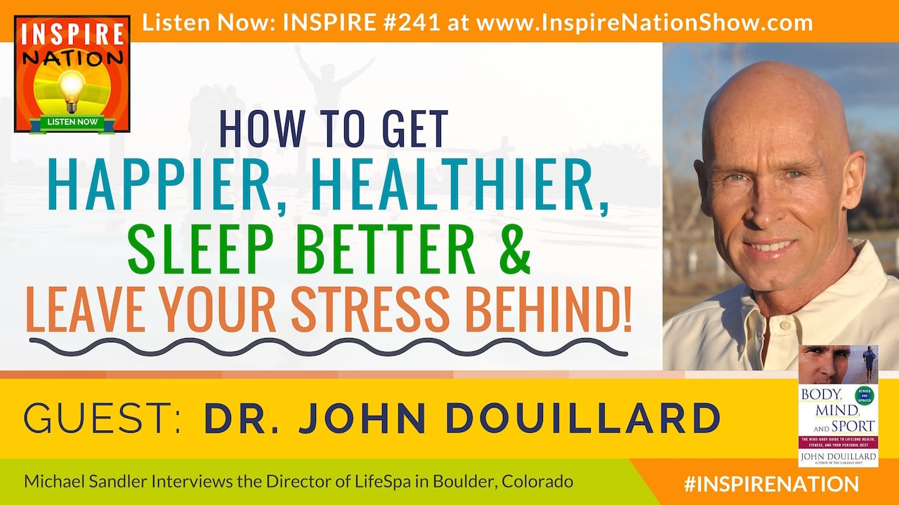 Listen to Michael Sandler's interview with John Douillard, director of LifeSpa!