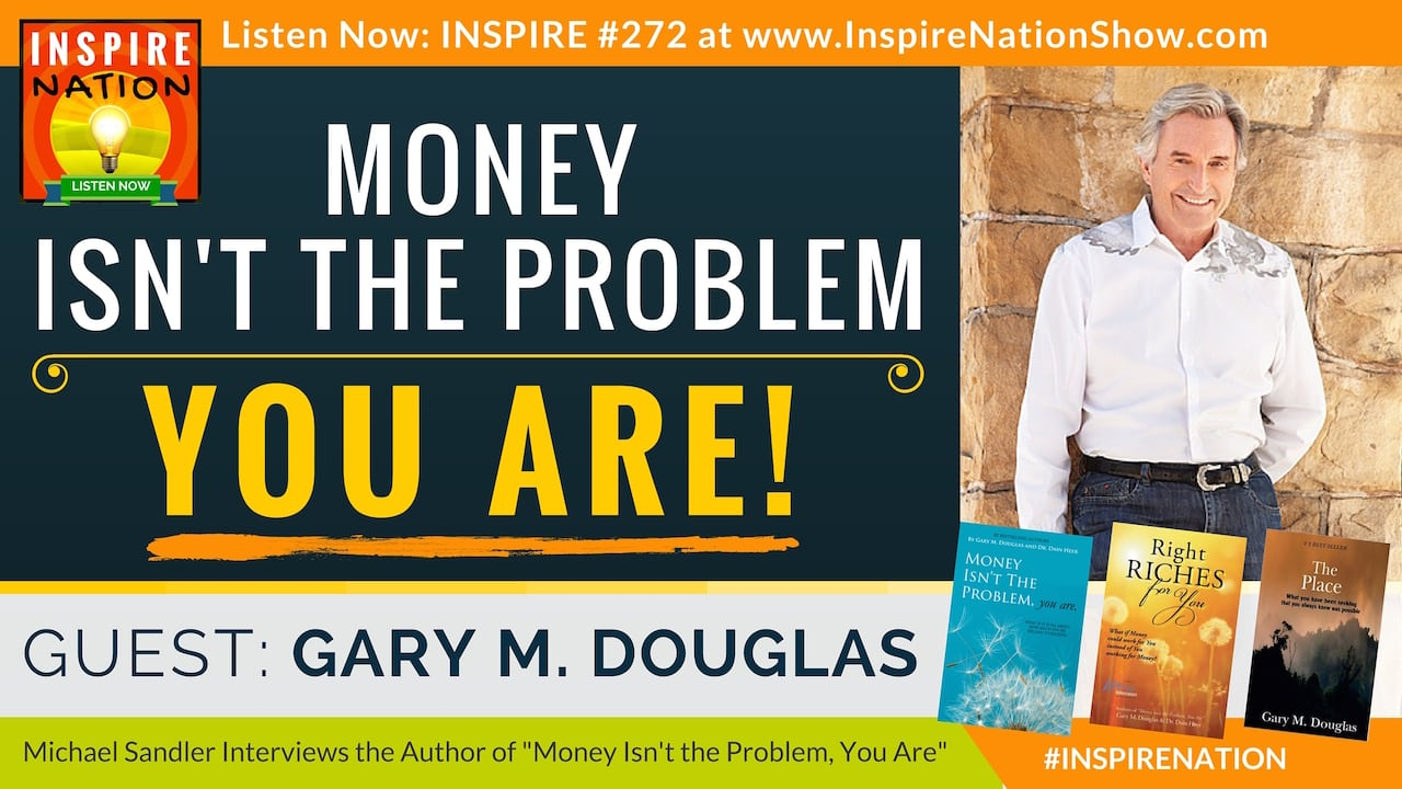 Listen to Michael Sandler's interview with Gary M Douglas on resolving your money issues!