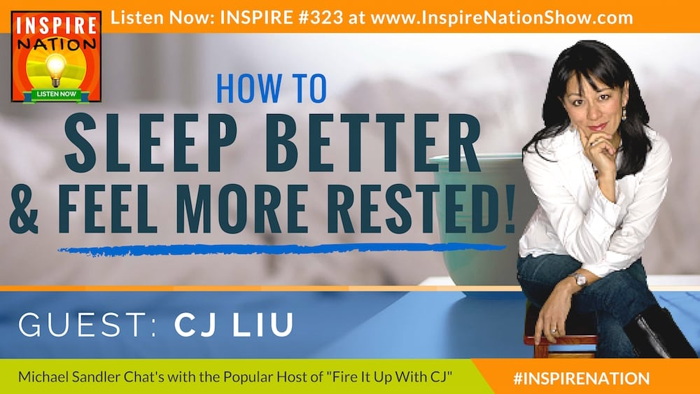 Listen to Michael Sandler & CJ Liu chat about how to get a better night's sleep!