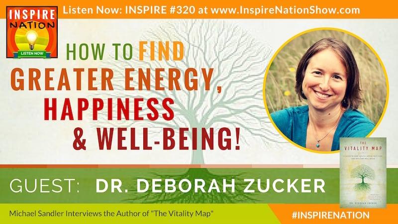 Listen to Michael Sandler's interview with Dr. Deborah Zucker on The Vitality Map!