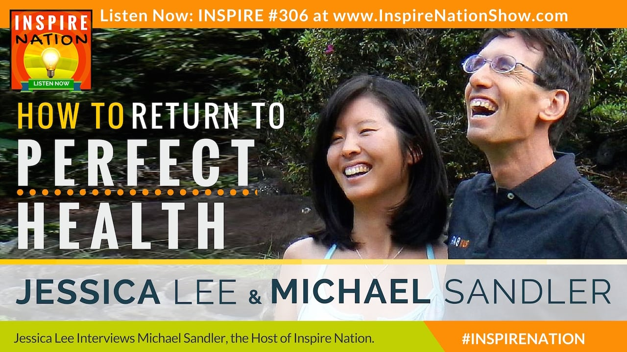 Listen to Michael Sandler interview his wife on returning to perfect health.