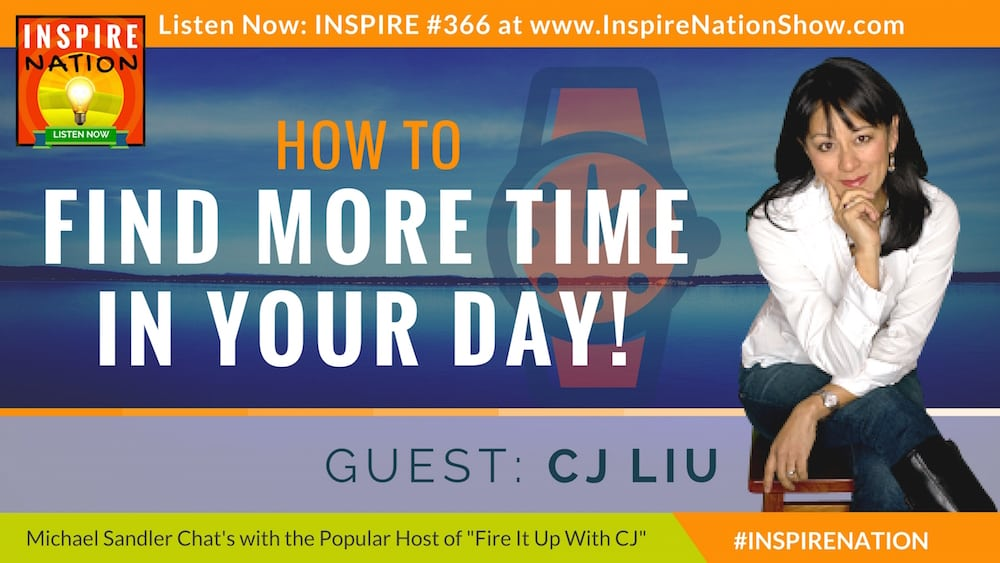 Listen to Michael Sandler and CJ Liu chat about how to find more time your day!