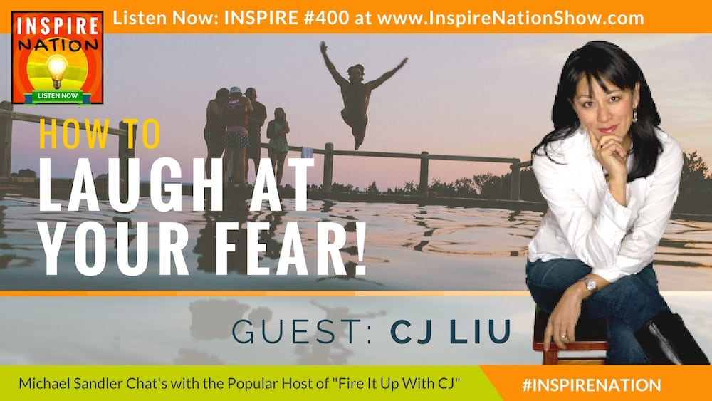 Michael Sandler and CJ Liu talk about turning fear around.