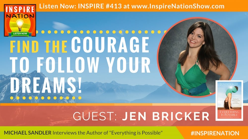 Listen to Michael Sandler's interview with Jen Bricker on Everything is Possible!