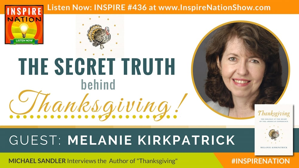 Michael Sandler interviews Melanie Kirkpatrick on the truth behind Thanksgiving.