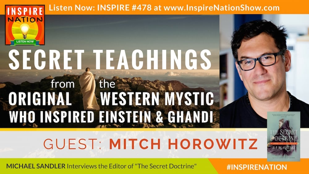 Michael Sandler interviews Mitch Horowitz on The Secret Doctrine!