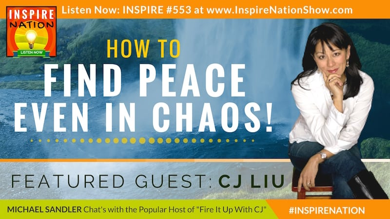 Michael Sandler and CJ Liu chat about finding peace in the midst of chaos.