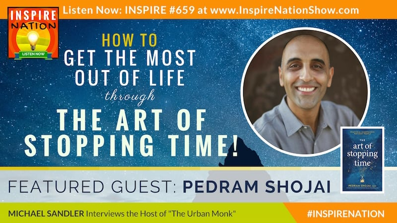 Michael Sandler interviews Dr Pedram Shojai on the Art of Stopping Time!